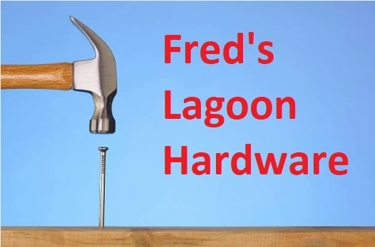 Fred's Lagoon Hardware (Freehold available)