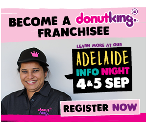 Be your own boss with a NEW Donut King Franchise - Westfield Marion!