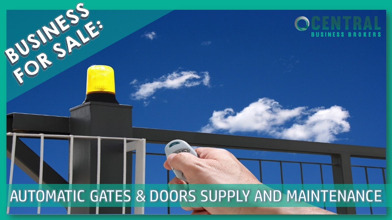 AUTOMATIC GATES & DOORS SUPPLY AND MAINTENANCE BUSINESS FOR SALE