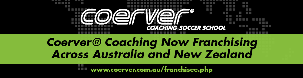 Own the Worlds #1 Soccer Franchise Coerver Coaching Adelaide & SA Opportunities