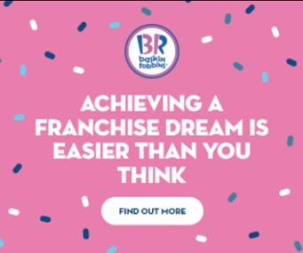 Enjoy the sweets of success with the world's favourite Ice Cream? Baskin Robbins