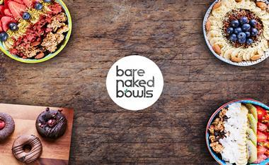 Bare Naked Bowls - Treat Yourself to Effortless Healthy Living - Wollongong, NSW