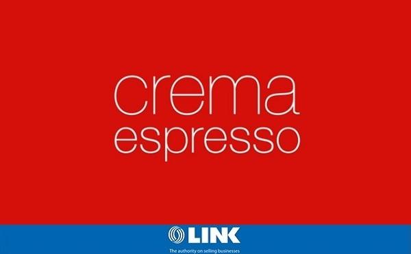 Franchise Coffee Shop - Crema Espresso - Prime Location
