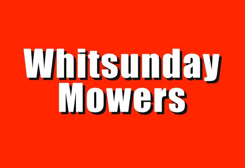 Whitsunday Mowers - Whitsundays/Proserpine