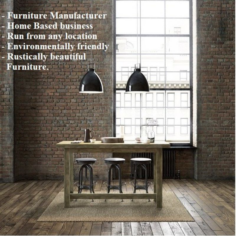 FURNITURE MANUFACTURER  RECYCLED WOOD.  RELOCATABLE BUSINESS