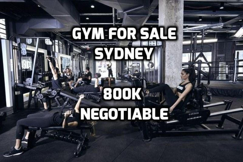 GYM FOR SALE SYDNEY SOUTH WEST - 850 MEMBERS & GROWING EVERY WEEK - 800SQM