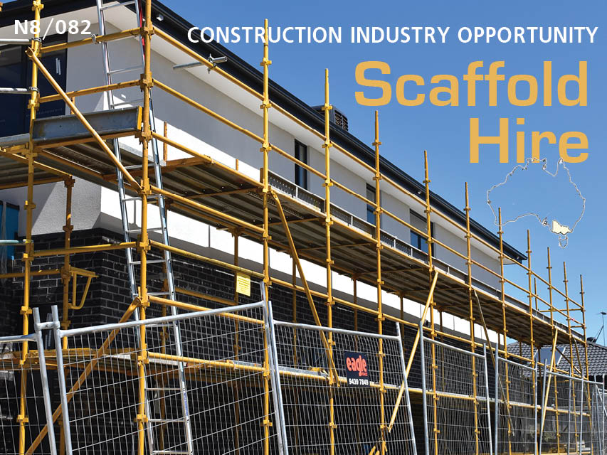 N8/082 Construction Industry Opportunity - Scaffold Hire